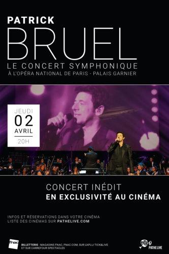 Patrick Bruel  Le Concert Symphonique