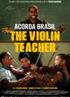 Acorda Brasil - The Violin Teacher