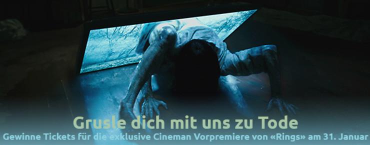 Wettbewerb: Exklusive Cineman Vorpremiere von «Rings»