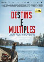 Destins Multiples - La lutte pour son propre corps