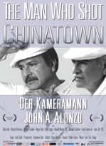 The Man Who Shot Chinatown: The Life and Work of John A. Alonzo