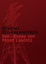 Grimsel - Ein Augenschein
