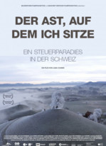 Der Ast, auf dem ich sitze – Ein Steuerparadies in der Schweiz