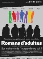 Romans d'adultes sur le chemin de l'indépendance Vol. 1&2