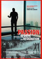 Passion - Zwischen Revolte und Resignation