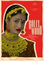 Bollywood - The Greatest Love Story Ever Told