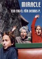 Miracle - Ein Engel für Dennis P.