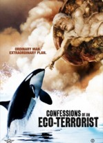 Bekenntnisse eines Öko-Terroristen