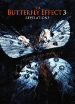 The Butterfly Effect 3: Die Offenbarung