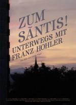 Zum Säntis - Unterwegs mit Franz Hohler