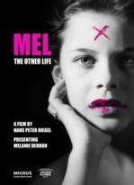 Mel. Das andere Leben