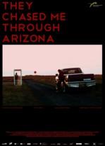 They Chased Me Through Arizona