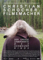 Christian Schocher, Filmemacher