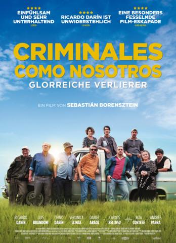 Criminales como nosotros - Glorreiche Verlierer