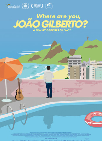 Where are you, Joao Gilberto?
