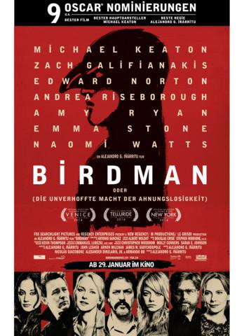 Birdman (oder) Die unverhoffte Macht der Ahnungslosigkeit