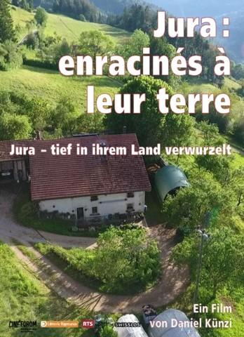 Jura: Enracines à leur terre