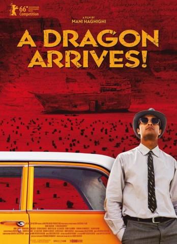 A Dragon Arrives!